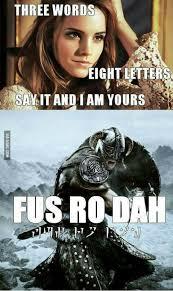 Fus Ro Dah Meme - fus ro dah skyrim gaming and video game