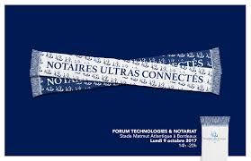 chambre des notaires gironde rendez vous au forum technologies et notariat de bordeaux le 9