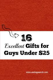 16 excellent gifts for guys under 25 gift frugal living and frugal