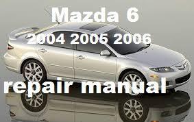 mazda 6 2004 2005 2006 repair manual download