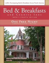 bed u0026 breakfast and country inns 24 edition official guide to