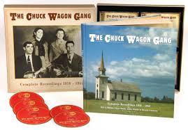 chuck wagon gang box set the complete recordings 1936 1955 5 cd