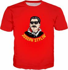 T Shirt Meme - stlyin t shirt joseph stalin communism meme