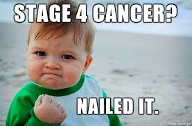 Cancer Meme - victory baby meme overcoming stage 4 cancer meme on imgur