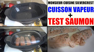 cuisine a la vapeur recette saumon vapeur monsieur cuisine silvercrest lidl et