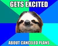 Fitness Sloth Meme - sloths know your meme