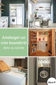 cuisine buanderie 31 best buanderie images on laundry room bathroom and