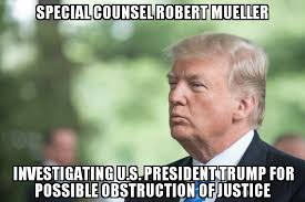 Justice Meme - special counsel investigating trump for possible obstruction of
