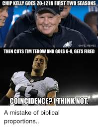 Tebow Meme - chip kelly goes 20 12in first two seasons memes then cuts tim
