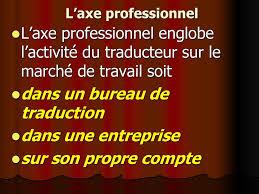 bureau de traduction introduction à la traductologie française ppt télécharger