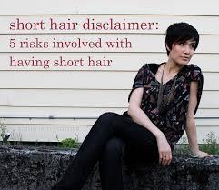 short hair disclaimer 5 risks involved with having short hair