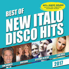 various best of new italo disco hits 2017 cd at discogs