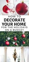 decorating new home on a budget how to decorate your home for the holidays on a budget