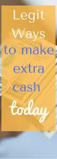 Make Money At Home Ideas Best 10 Cash Today Ideas On Pinterest Instant Money Instant