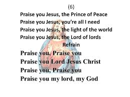 You Re The Light Of My Life Praises To Jesus 1 Lord Jesus I Praise And Thank You All This