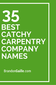 37 best catchy carpentry company names carpentry