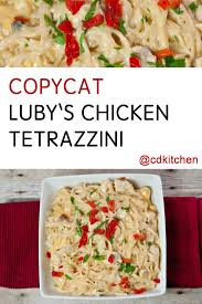 copycat luby s chicken tetrazzini recipe tetrazzini recipes and