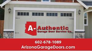 A1 Overhead Door by A Authentic Garage Door Service Co Phoenix Az Garage Door