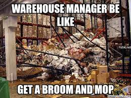Warehouse Meme - manager