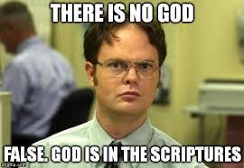 Memes About God - dwight schrute meme imgflip
