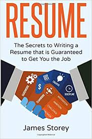 Resume Writing Books Resume The Secrets To Writing A Resume That Is Guaranteed To Get