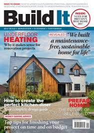 design build magazine uk there are several self build magazines on the market