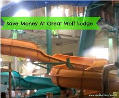 ways to save at great wolf lodge vacationmaybe com