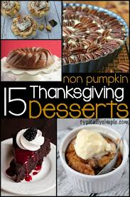 thanksgiving treats ideas 15 non pumpkin thanksgiving desserts typically simple