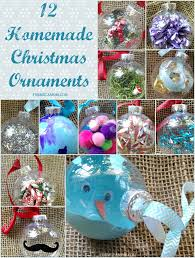 Home Made Christmas Decor 12 Homemade Christmas Ornament Ideas Christmas Diy