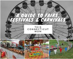 Fairs Festivals Carnivals In Connecticut Carnival Om