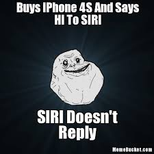 Iphone 4s Meme - buys iphone 4s and says hi to siri create your own meme