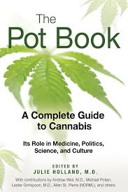 the pot book a complete guide to cannabis amazon co uk julie