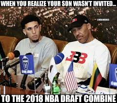 Nba Draft Memes - nba memes lavar ball after liangelo wasn t invited to facebook