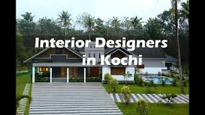 best interior designers in kochi kerala build your dream home