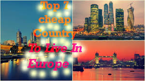 Cheapest Place To Live In Us Top 7 Cheap Country To Live In Europe 2017 Youtube