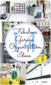 14 fabulous garage organization ideas and tutorials classy clutter