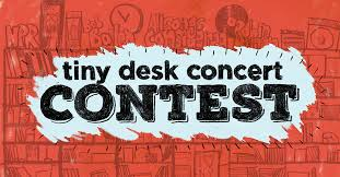 Npr Small Desk Npr Tiny Desk Concerts Contest