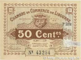 chambre de commerce libourne 50 centimes regionalism and miscellaneous libourne 1915 jp