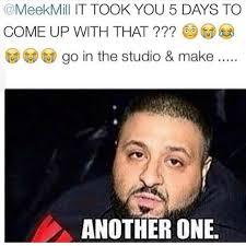 Dj Khaled Memes - dj khaled meek meme