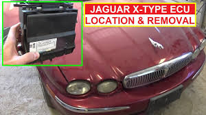 jaguar x type ecu engine computer location removal and replacement