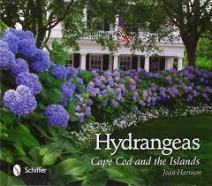 hydrangeas cape cod and the islands joan harrison 9780764340550