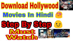 how to download hollywood hindi dubbed movies free download