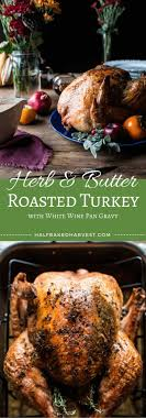 thanksgiving thanksgiving meal ideas herb butter for turkey two