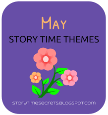 themes for my story story time secrets may story time themes