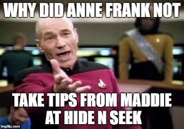 Anne Frank Memes - anne picard imgflip