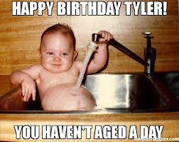 Tyler Meme - happy birthday tyler you haven t aged a day meme epicurist kid