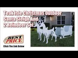 teak isle set teak isle outdoor santa sleigh