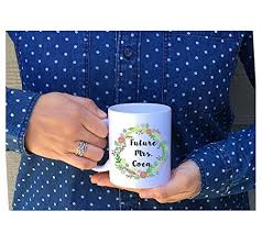 wedding gift stores near me future mrs mug does this ring make me look engaged
