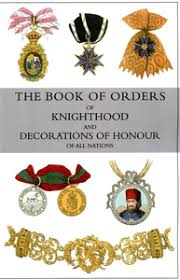 book of orders of knighthood and decorations of honour of all