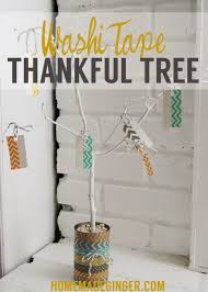 thanksgiving thankful crafts washi tape thankful tree u0026 thanksgiving decor inspiration
